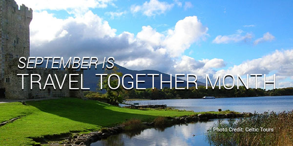 September is Travel Together Month (Credit: Celtic Tours)